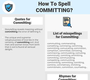 How To Spell Committing (And How To Misspell It Too