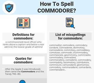 commodore, spellcheck commodore, how to spell commodore, how do you spell commodore, correct spelling for commodore