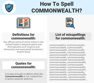 commonwealth, spellcheck commonwealth, how to spell commonwealth, how do you spell commonwealth, correct spelling for commonwealth