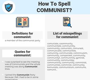 communist, spellcheck communist, how to spell communist, how do you spell communist, correct spelling for communist