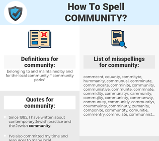 community, spellcheck community, how to spell community, how do you spell community, correct spelling for community