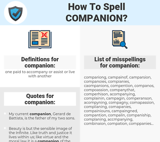 companion, spellcheck companion, how to spell companion, how do you spell companion, correct spelling for companion