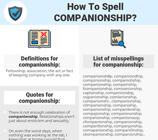 companionship, spellcheck companionship, how to spell companionship, how do you spell companionship, correct spelling for companionship
