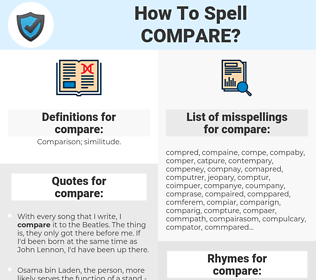 compare, spellcheck compare, how to spell compare, how do you spell compare, correct spelling for compare
