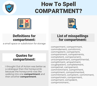 compartment, spellcheck compartment, how to spell compartment, how do you spell compartment, correct spelling for compartment