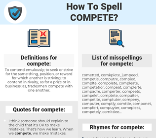 compete, spellcheck compete, how to spell compete, how do you spell compete, correct spelling for compete