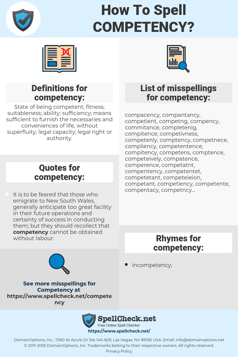 competency, spellcheck competency, how to spell competency, how do you spell competency, correct spelling for competency