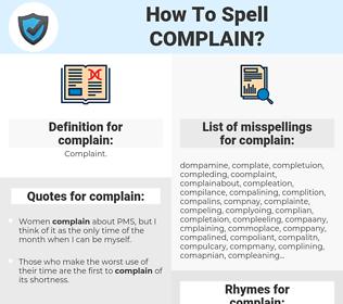 complain, spellcheck complain, how to spell complain, how do you spell complain, correct spelling for complain