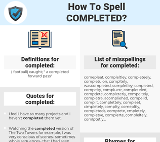 completed, spellcheck completed, how to spell completed, how do you spell completed, correct spelling for completed