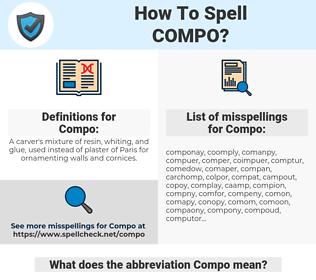 Compo, spellcheck Compo, how to spell Compo, how do you spell Compo, correct spelling for Compo