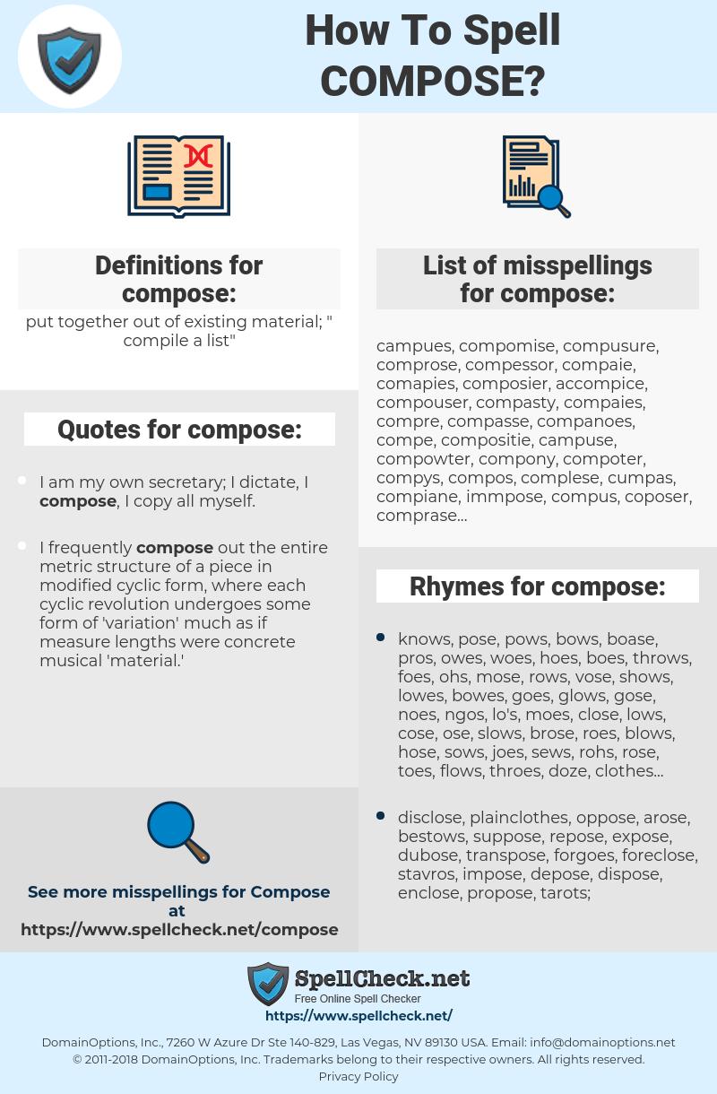 compose, spellcheck compose, how to spell compose, how do you spell compose, correct spelling for compose