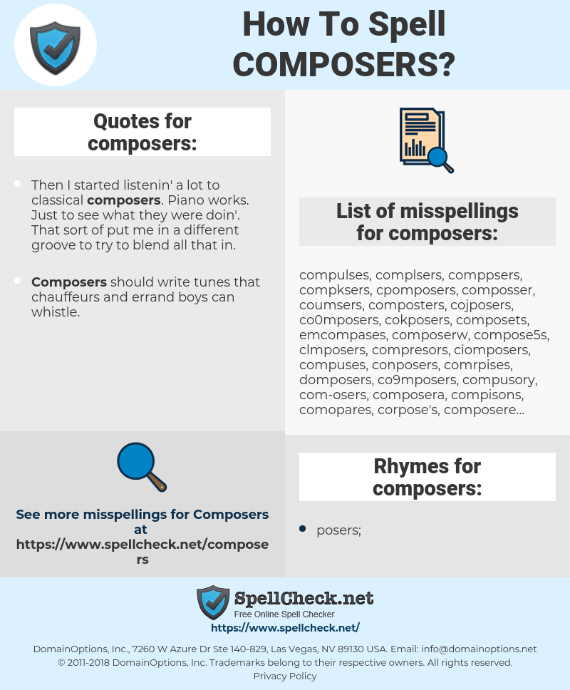 composers, spellcheck composers, how to spell composers, how do you spell composers, correct spelling for composers