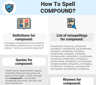 compound, spellcheck compound, how to spell compound, how do you spell compound, correct spelling for compound