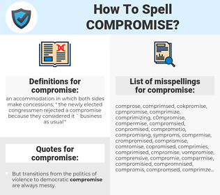 compromise, spellcheck compromise, how to spell compromise, how do you spell compromise, correct spelling for compromise