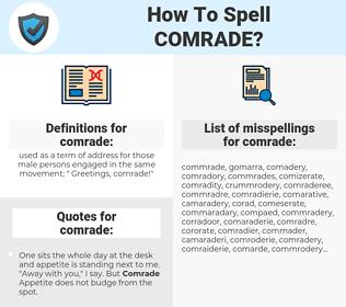 comrade, spellcheck comrade, how to spell comrade, how do you spell comrade, correct spelling for comrade