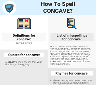 concave, spellcheck concave, how to spell concave, how do you spell concave, correct spelling for concave