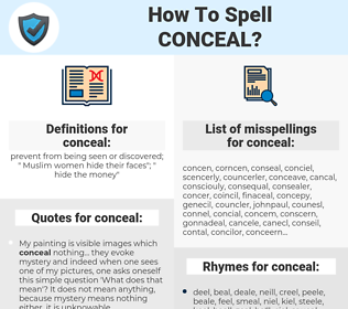 conceal, spellcheck conceal, how to spell conceal, how do you spell conceal, correct spelling for conceal