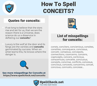 conceits, spellcheck conceits, how to spell conceits, how do you spell conceits, correct spelling for conceits