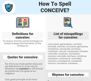 conceive, spellcheck conceive, how to spell conceive, how do you spell conceive, correct spelling for conceive
