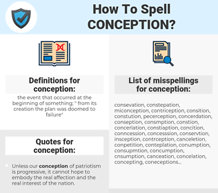 conception, spellcheck conception, how to spell conception, how do you spell conception, correct spelling for conception
