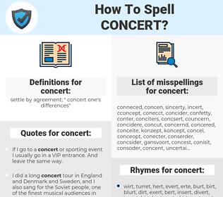 concert, spellcheck concert, how to spell concert, how do you spell concert, correct spelling for concert