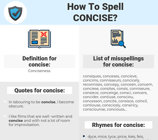 concise, spellcheck concise, how to spell concise, how do you spell concise, correct spelling for concise