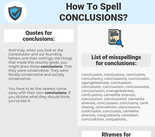 conclusions, spellcheck conclusions, how to spell conclusions, how do you spell conclusions, correct spelling for conclusions