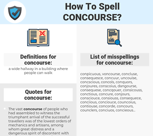 concourse, spellcheck concourse, how to spell concourse, how do you spell concourse, correct spelling for concourse