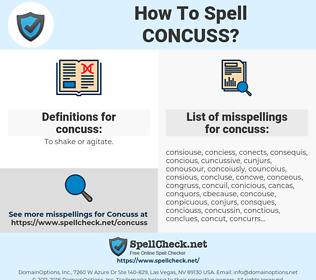 concuss, spellcheck concuss, how to spell concuss, how do you spell concuss, correct spelling for concuss