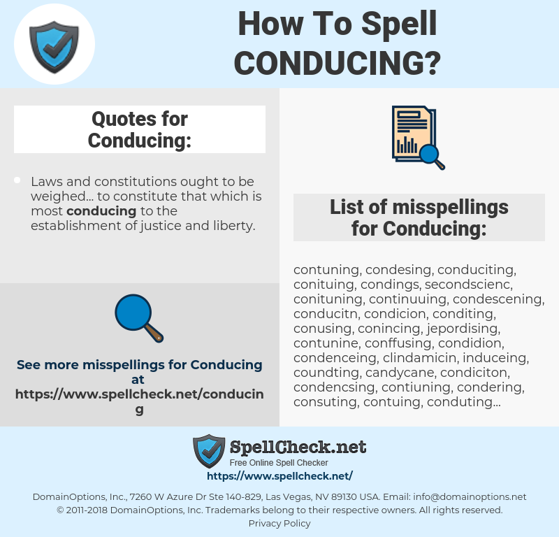 Conducing, spellcheck Conducing, how to spell Conducing, how do you spell Conducing, correct spelling for Conducing