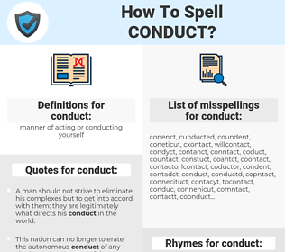 conduct, spellcheck conduct, how to spell conduct, how do you spell conduct, correct spelling for conduct