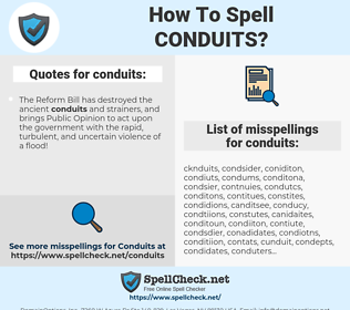 conduits, spellcheck conduits, how to spell conduits, how do you spell conduits, correct spelling for conduits