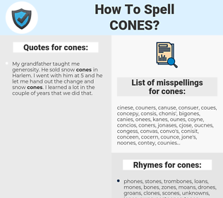 cones, spellcheck cones, how to spell cones, how do you spell cones, correct spelling for cones