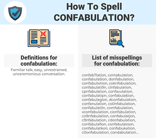 confabulation, spellcheck confabulation, how to spell confabulation, how do you spell confabulation, correct spelling for confabulation