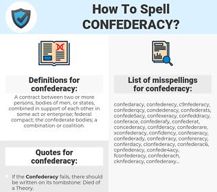 confederacy, spellcheck confederacy, how to spell confederacy, how do you spell confederacy, correct spelling for confederacy