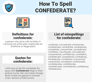confederate, spellcheck confederate, how to spell confederate, how do you spell confederate, correct spelling for confederate