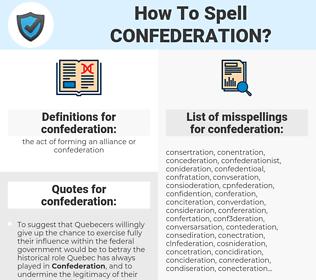 confederation, spellcheck confederation, how to spell confederation, how do you spell confederation, correct spelling for confederation