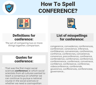 conference, spellcheck conference, how to spell conference, how do you spell conference, correct spelling for conference