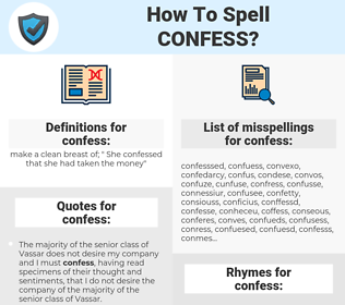 confess, spellcheck confess, how to spell confess, how do you spell confess, correct spelling for confess