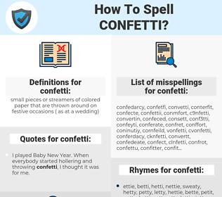 confetti, spellcheck confetti, how to spell confetti, how do you spell confetti, correct spelling for confetti