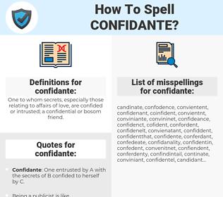 confidante, spellcheck confidante, how to spell confidante, how do you spell confidante, correct spelling for confidante