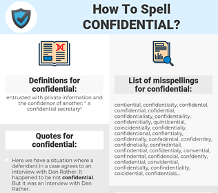 confidential, spellcheck confidential, how to spell confidential, how do you spell confidential, correct spelling for confidential