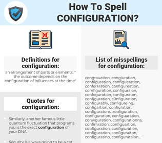 configuration, spellcheck configuration, how to spell configuration, how do you spell configuration, correct spelling for configuration