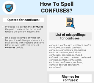 confuses, spellcheck confuses, how to spell confuses, how do you spell confuses, correct spelling for confuses