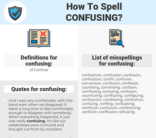 confusing, spellcheck confusing, how to spell confusing, how do you spell confusing, correct spelling for confusing