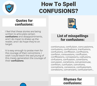 confusions, spellcheck confusions, how to spell confusions, how do you spell confusions, correct spelling for confusions