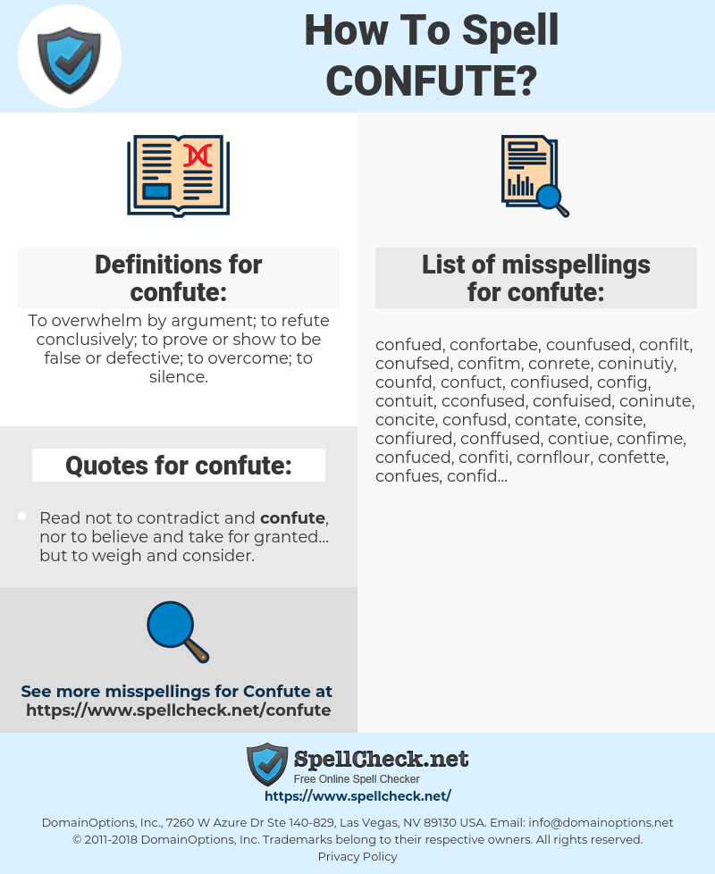 confute, spellcheck confute, how to spell confute, how do you spell confute, correct spelling for confute