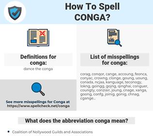 conga, spellcheck conga, how to spell conga, how do you spell conga, correct spelling for conga