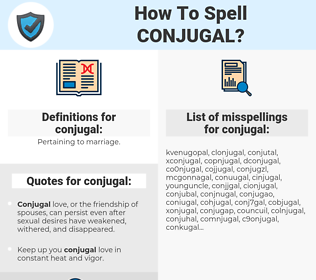 conjugal, spellcheck conjugal, how to spell conjugal, how do you spell conjugal, correct spelling for conjugal