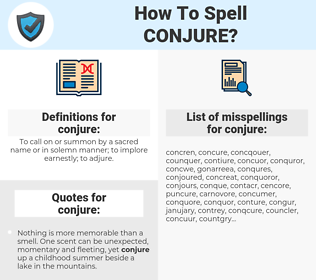 conjure, spellcheck conjure, how to spell conjure, how do you spell conjure, correct spelling for conjure
